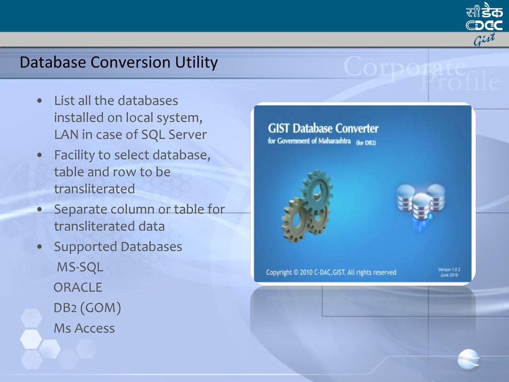 Database Conversion Utility • List all the data...