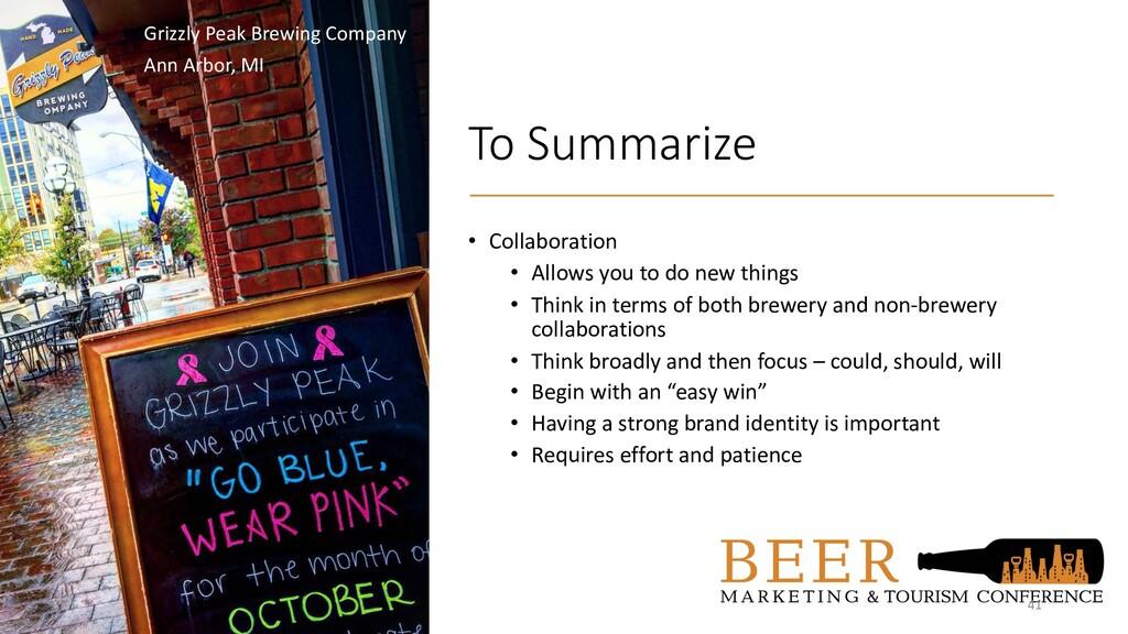 To Summarize • Collaboration • Allows you to do...