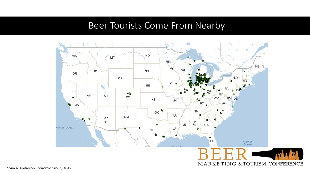 Beer Tourists Come From Nearby 8 Source: Anders...