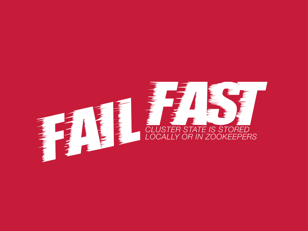 fast CLUSTER STATE IS STORED LOCALLY OR IN ZOOK...
