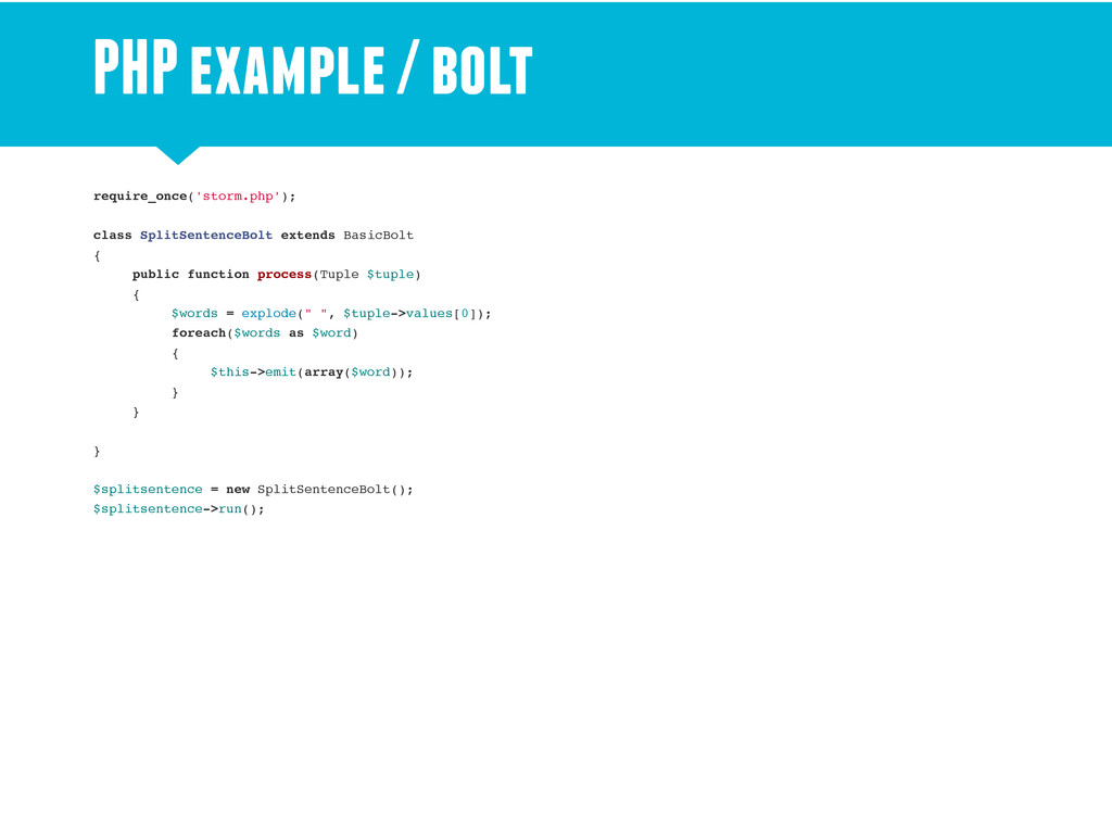 PHP example / bolt require_once('storm.php'); c...