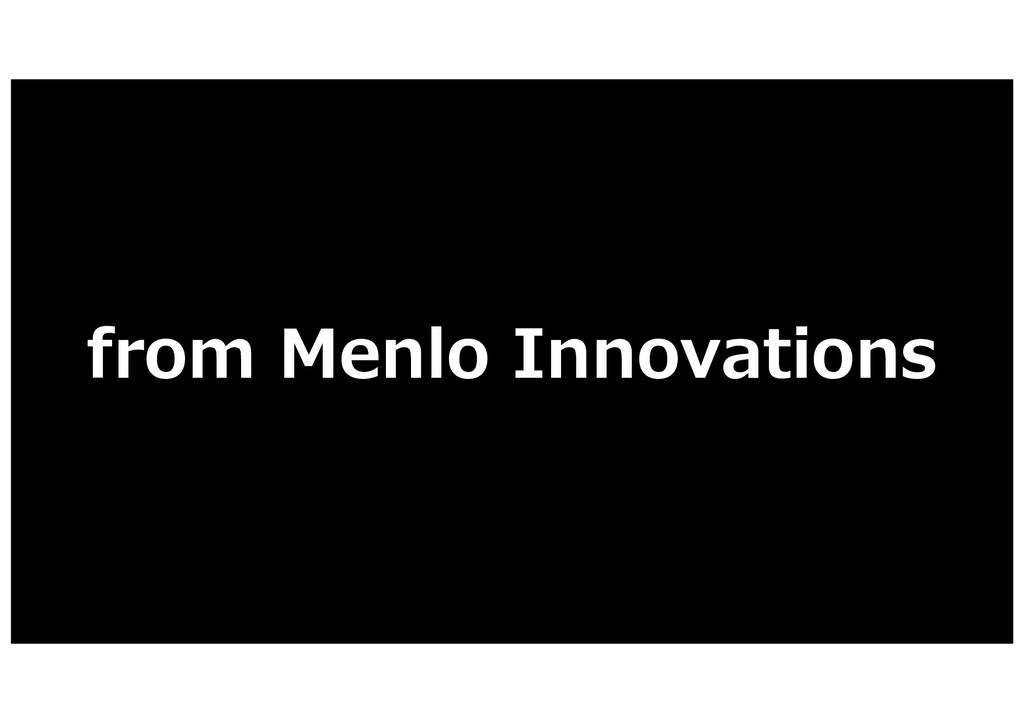 from Menlo Innovations
