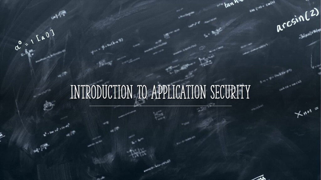 Introduction to Application Security