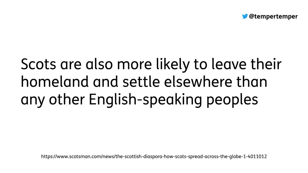 @tempertemper Scots are also more likely to lea...