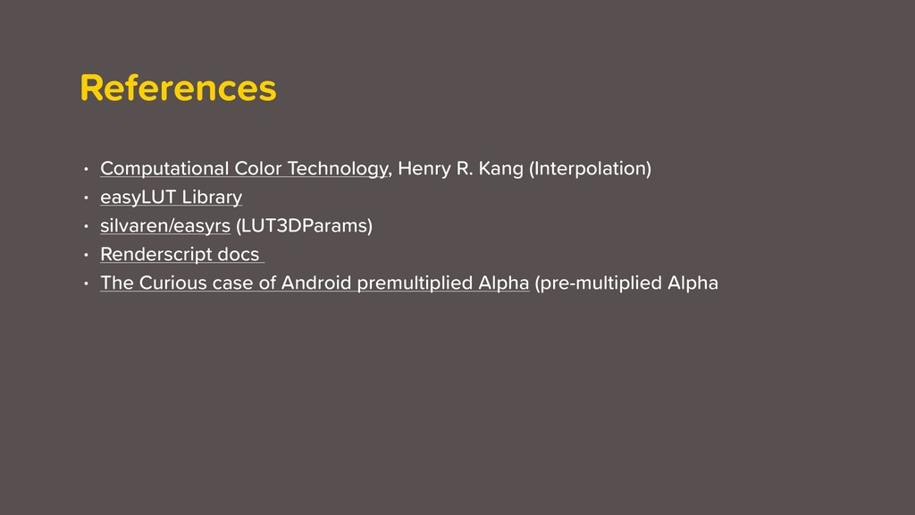 References • Computational Color Technology, He...