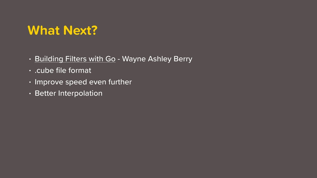 What Next? • Building Filters with Go - Wayne A...