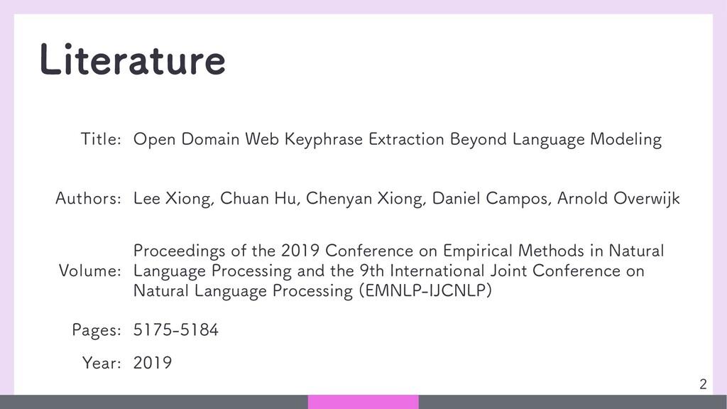 Literature 2 Title: Open Domain Web Keyphrase E...