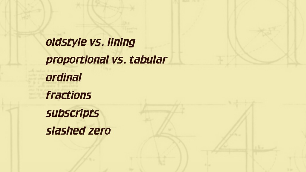 oldstyle vs. lining proportional vs. tabular or...
