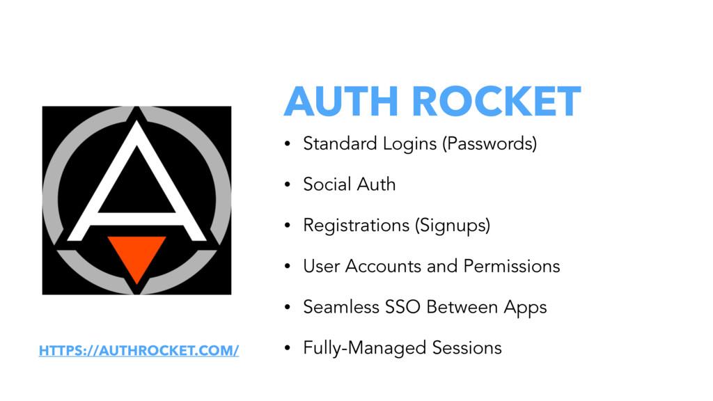 AUTH ROCKET • Standard Logins (Passwords) • Soc...