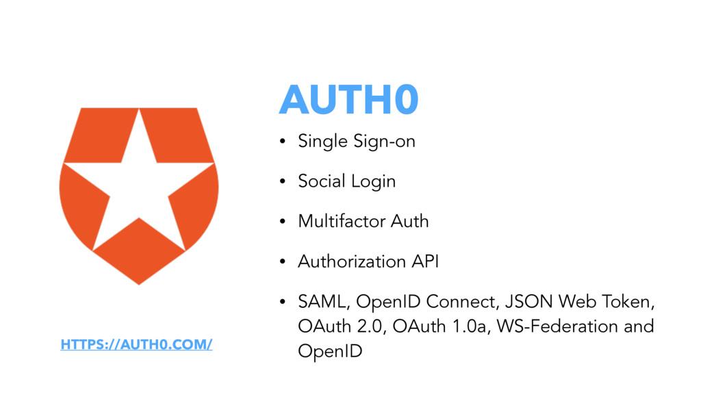 AUTH0 • Single Sign-on • Social Login • Multifa...