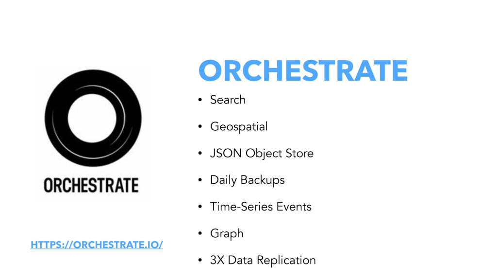 ORCHESTRATE • Search • Geospatial • JSON Object...