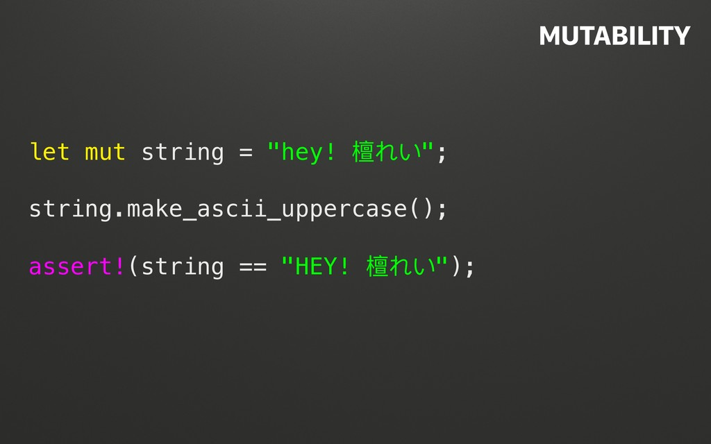 """@terhechte let mut string = """"hey! 檀れい""""; string...."""