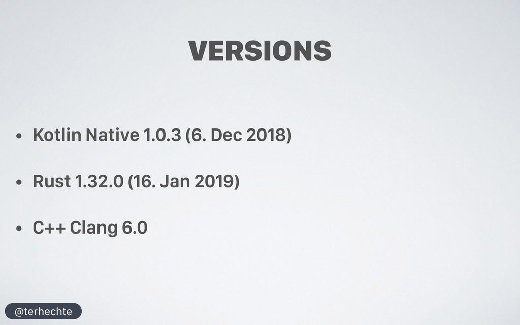 @terhechte VERSIONS • Kotlin Native 1.0.3 (6. D...