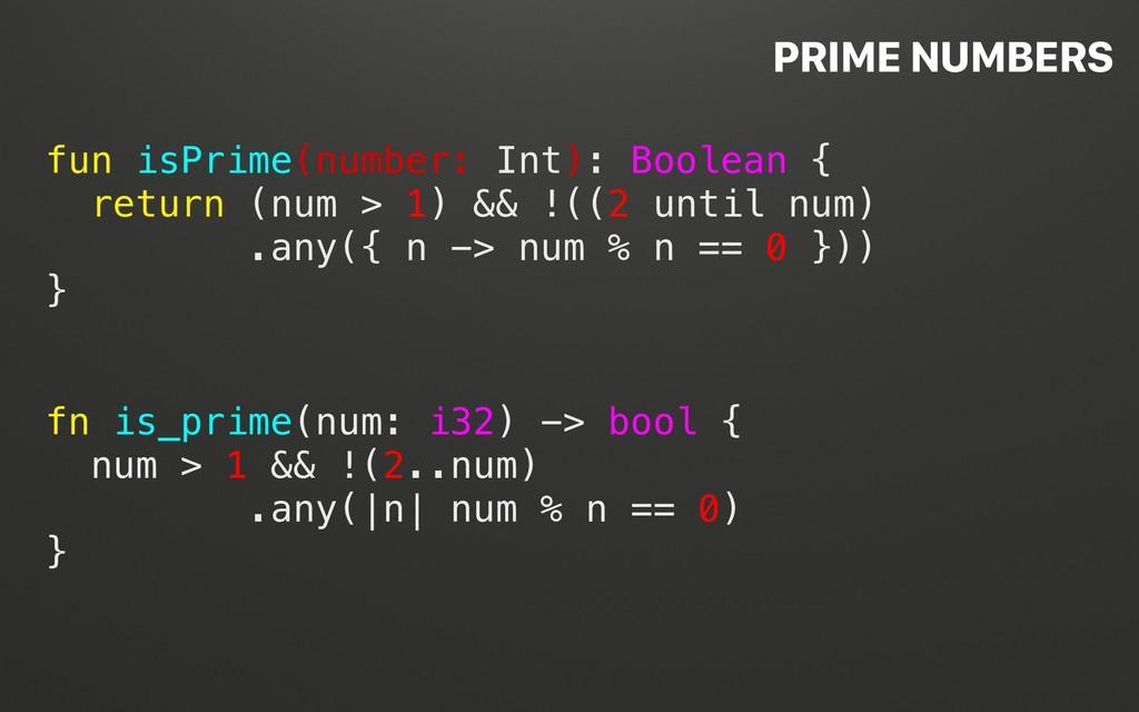 @terhechte fun isPrime(number: Int): Boolean { ...