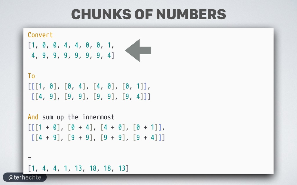 @terhechte CHUNKS OF NUMBERS
