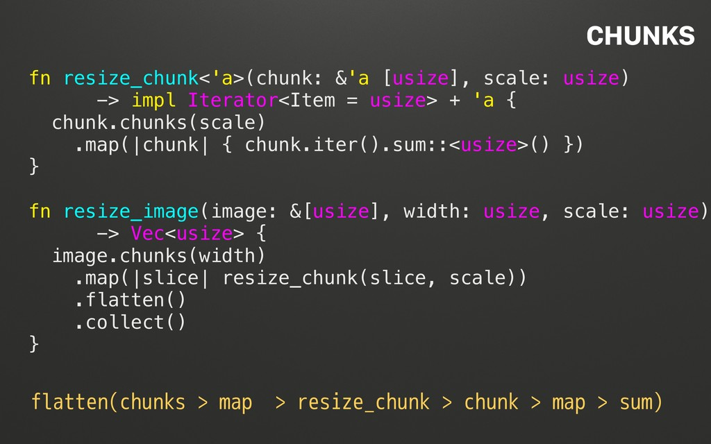 @terhechte fn resize_chunk<'a>(chunk: &'a [usiz...