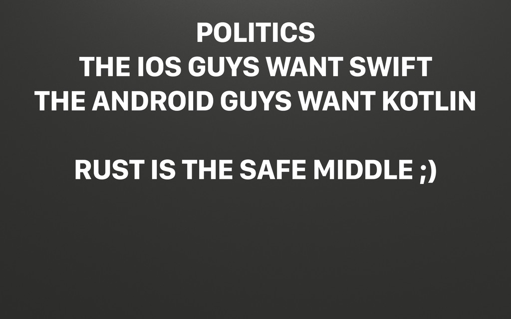 @terhechte POLITICS THE IOS GUYS WANT SWIFT THE...