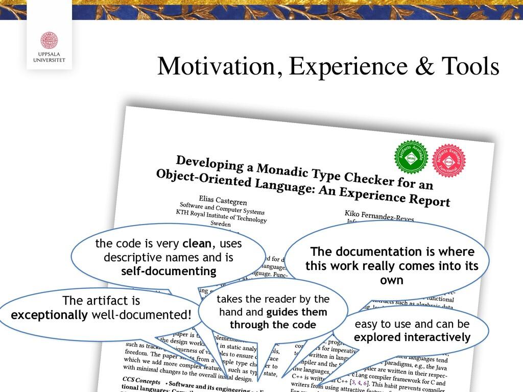 Motivation, Experience & Tools The documentatio...