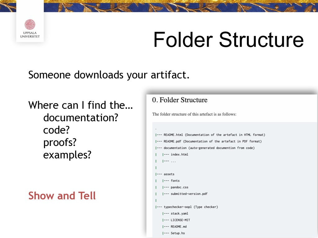 Folder Structure Someone downloads your artifac...