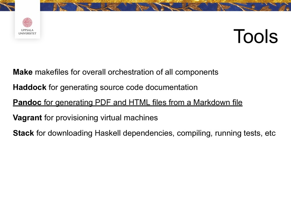 Tools Make makefiles for overall orchestration ...