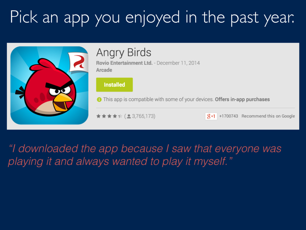 "Pick an app you enjoyed in the past year. ""I do..."
