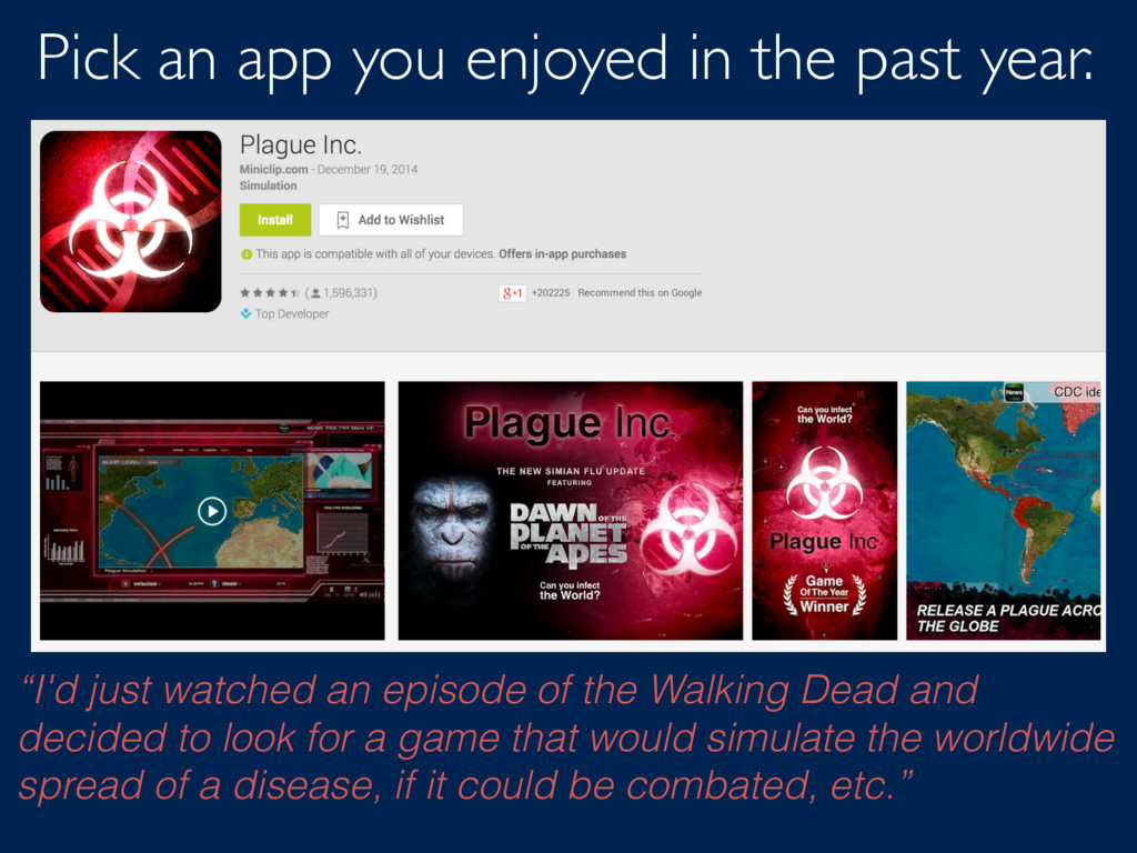 "Pick an app you enjoyed in the past year. ""I'd ..."