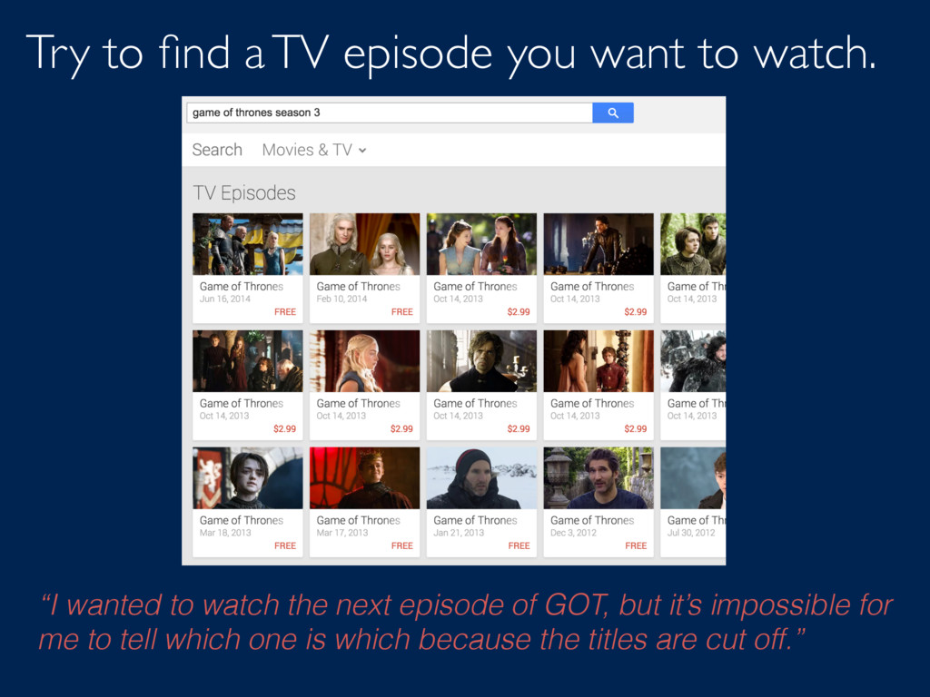 "Try to find a TV episode you want to watch. ""I w..."