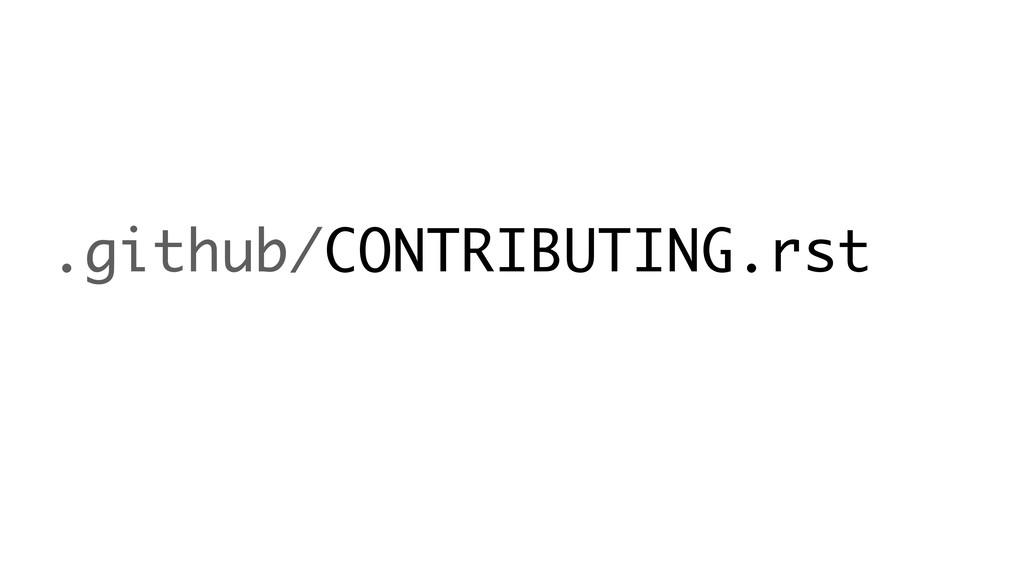 .github/CONTRIBUTING.rst