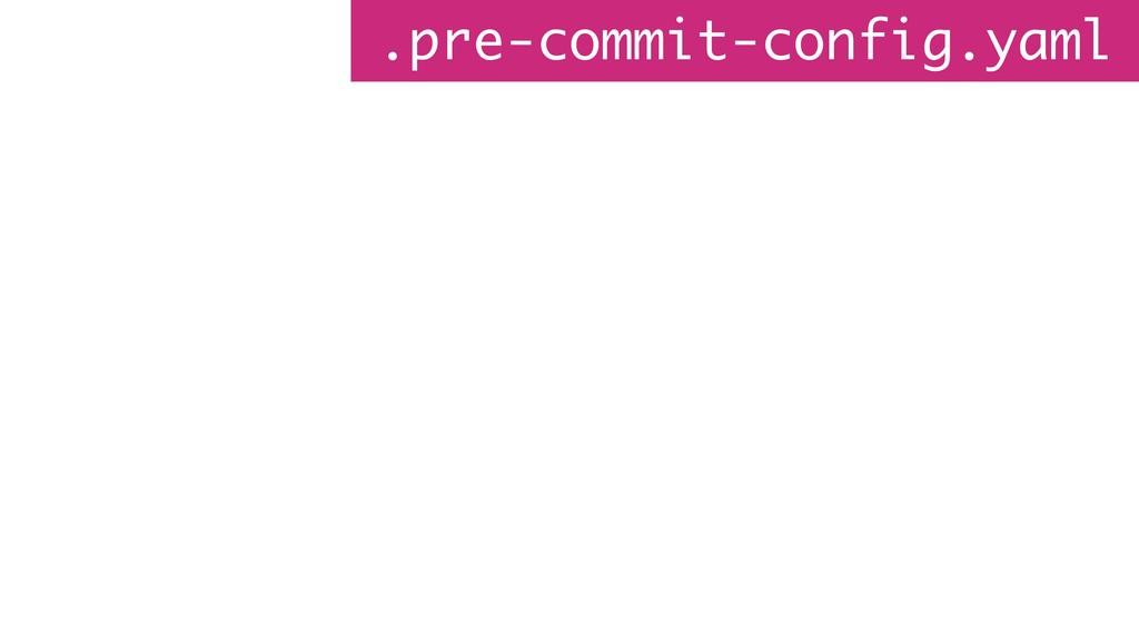 .pre-commit-config.yaml