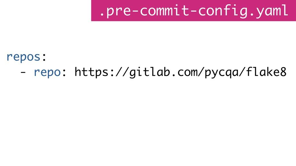 .pre-commit-config.yaml repos: - repo: https://...