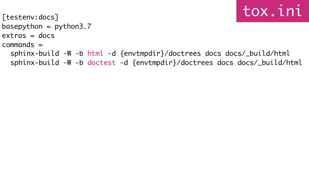 tox.ini [testenv:docs] basepython = python3.7 e...