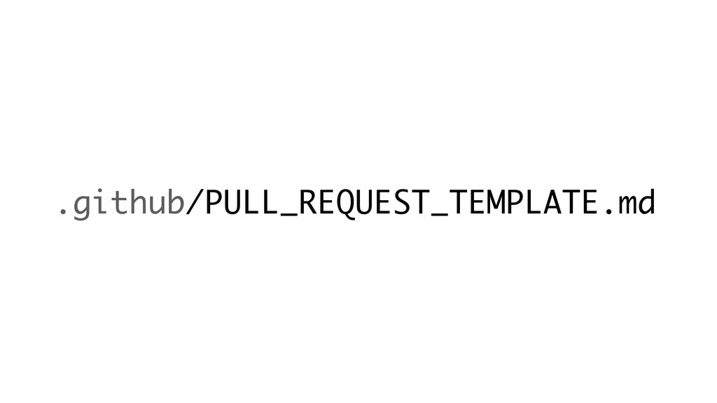 .github/PULL_REQUEST_TEMPLATE.md