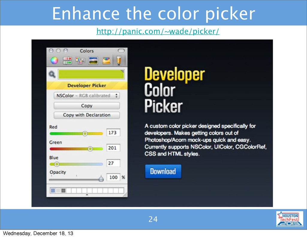 24 Enhance the color picker 24 http://panic.com...