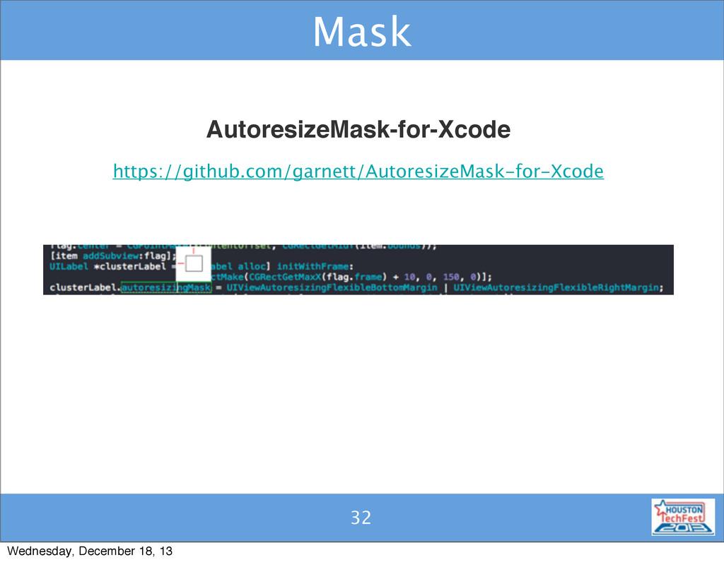 32 Mask 32 AutoresizeMask-for-Xcode https://git...