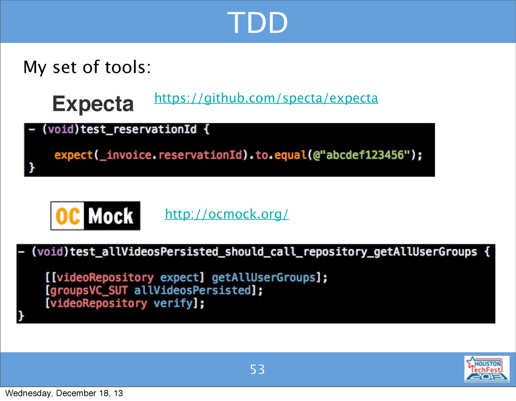 52 TDD 53 My set of tools: Expecta https://gith...