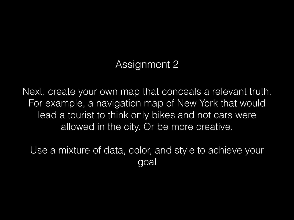 Next, create your own map that conceals a relev...