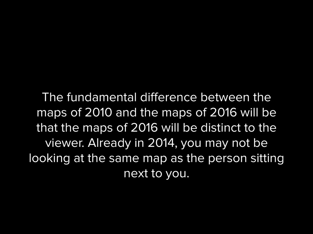 The fundamental difference between the maps of 2...