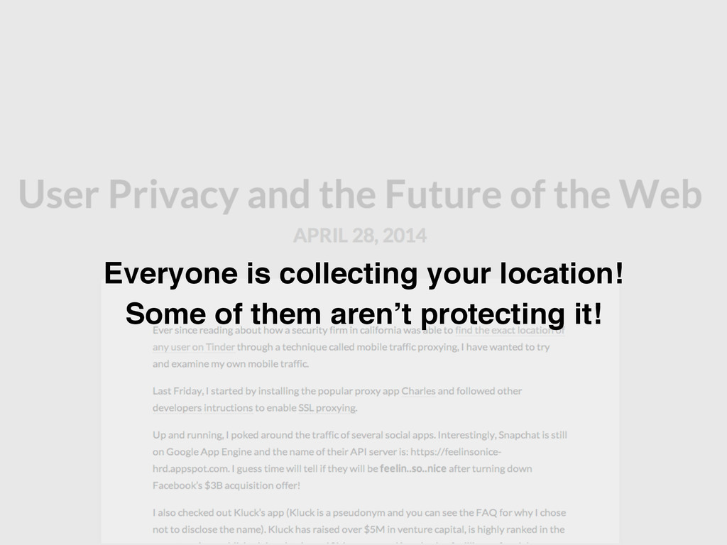 Everyone is collecting your location! Some of t...