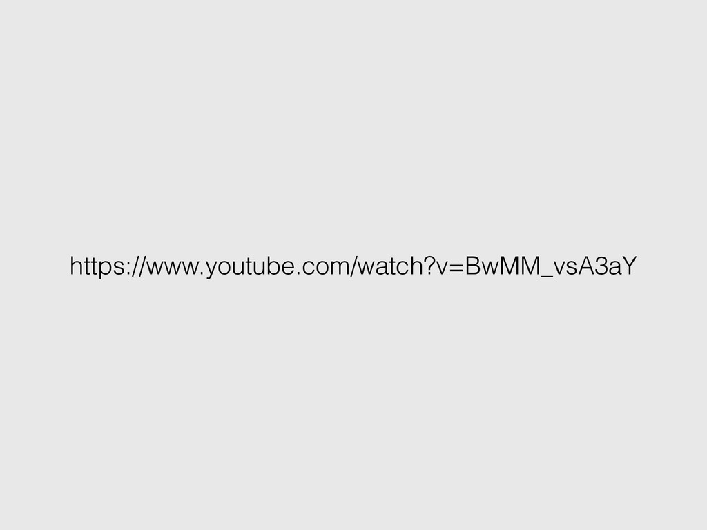 https://www.youtube.com/watch?v=BwMM_vsA3aY