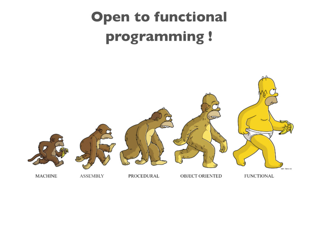 Open to functional programming !