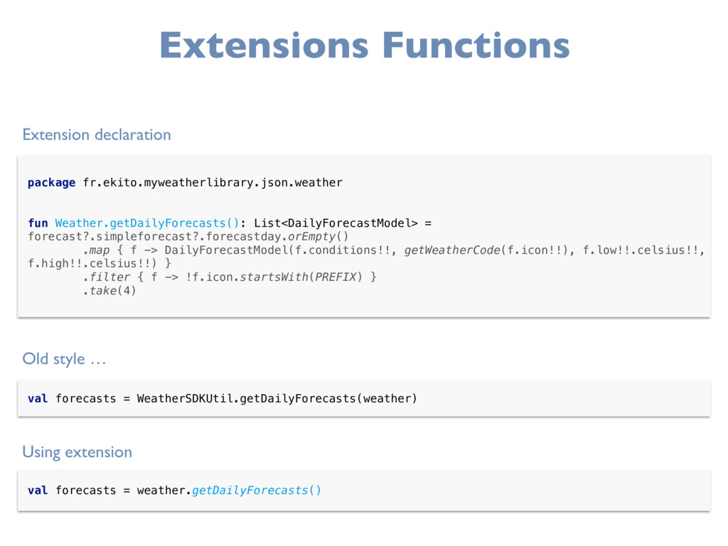 Extensions Functions Extension declaration pack...