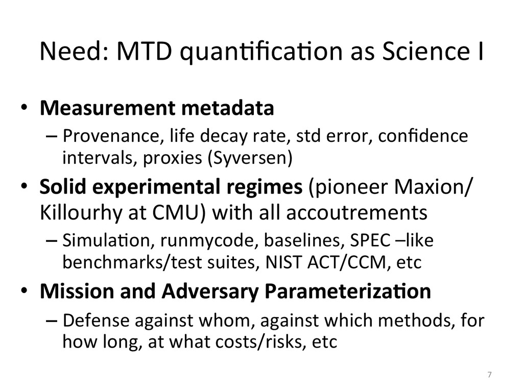 Need:'MTD'quan2fica2on'as'Science'I' •  Measurem...