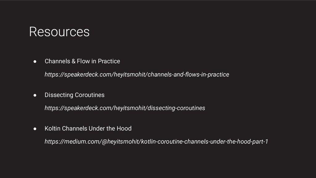 ● Channels & Flow in Practice https://speakerde...
