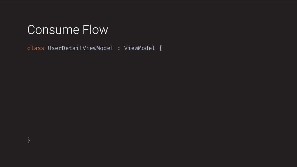 class UserDetailViewModel : ViewModel { }