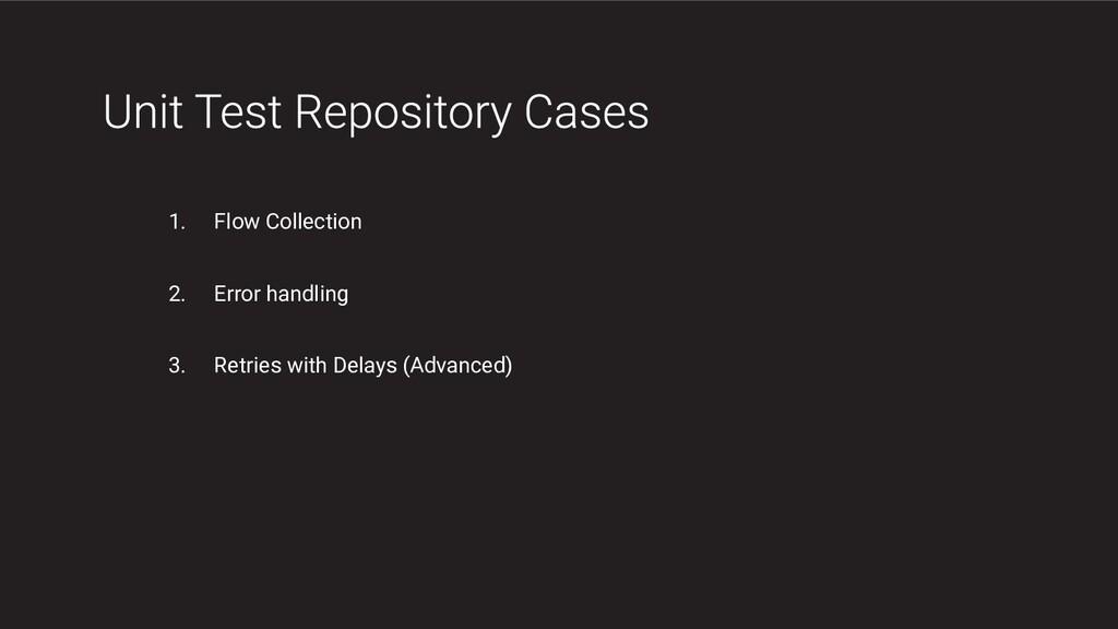 1. Flow Collection 2. Error handling 3. Retries...