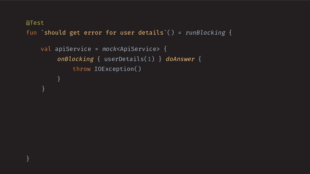 @Test fun `should get error for user details`()...