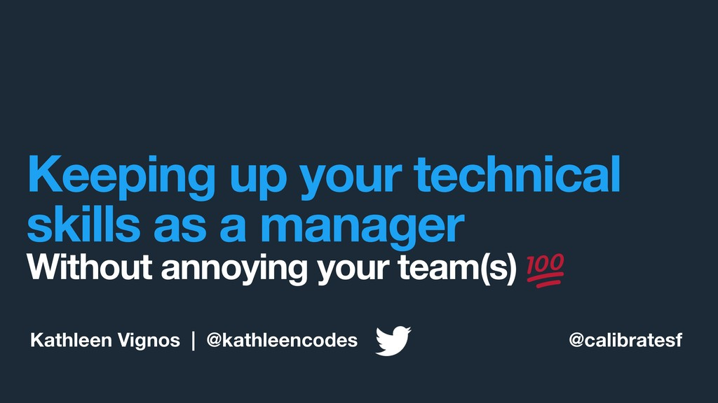 Keeping up your technical skills as a manager W...