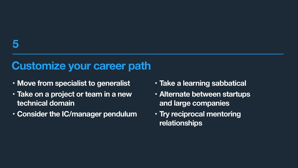Customize your career path • Move from speciali...