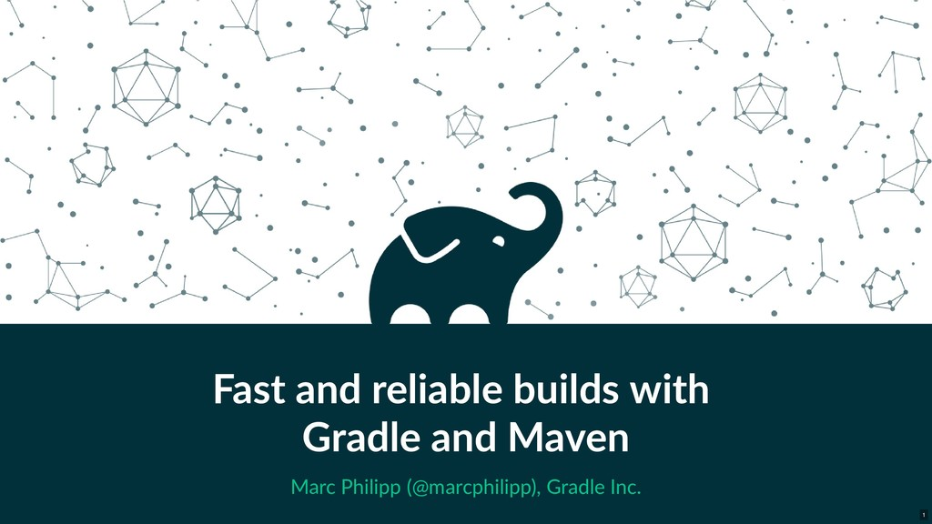 Fast and reliable builds with Gradle and Maven ...