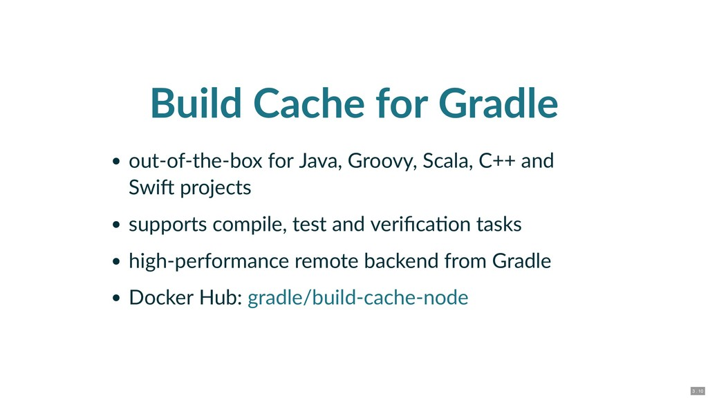 Build Cache for Gradle out‑of‑the‑box for Java,...